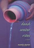 Dead Water Rites - Monty Joynes